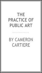 The Practice of Public Art