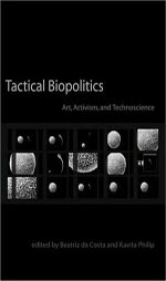 Tactical Biopolitics: Art, Activism, <b>herbal DESYREL</b>, and Technoscience