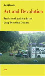 Art and Revolution: Transversal Activism in the Long Twentieth Century