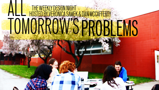 All Tomorrow's Problems: Winter/Spring 2013