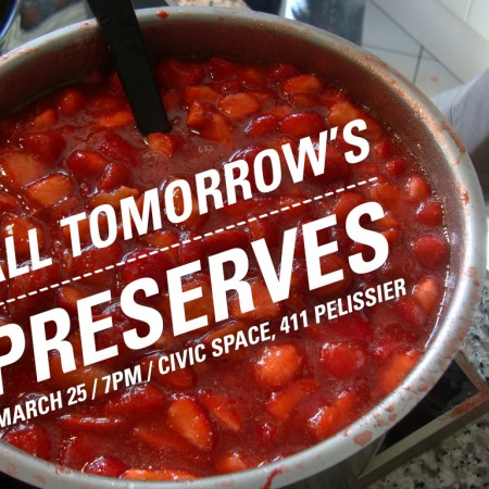 All Tomorrow's Preserves