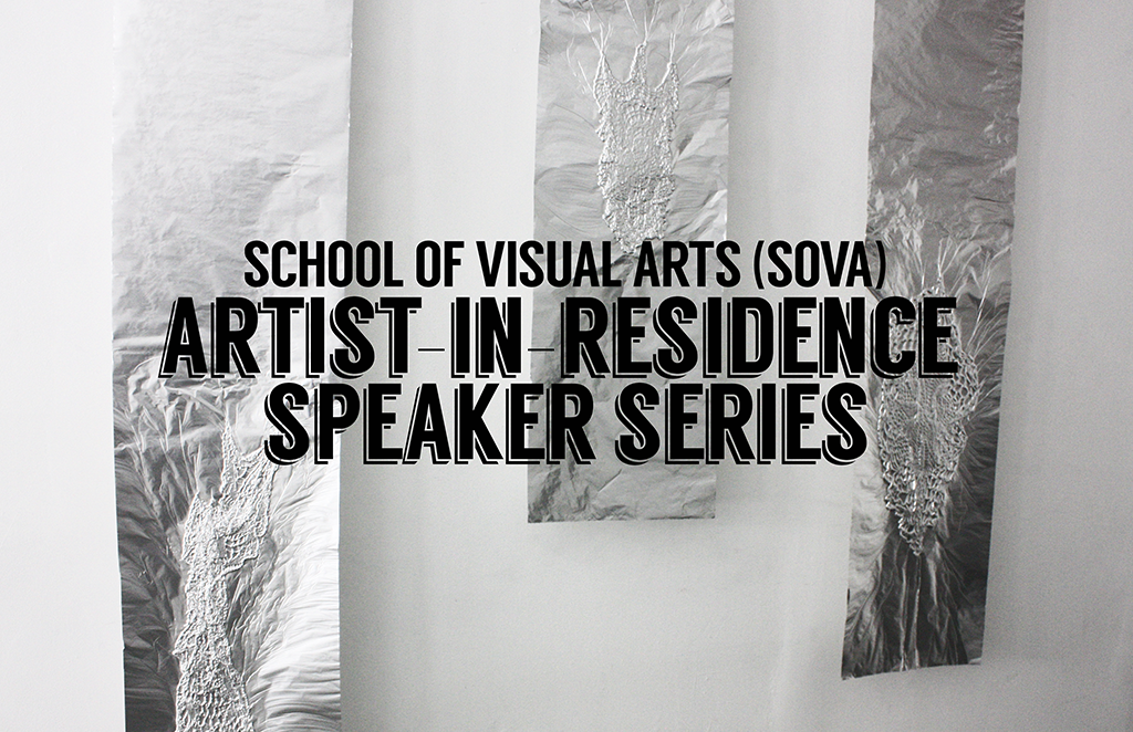 SoVA Artist-in-Residence Speaker Series May 5th - 7th at Civic Space